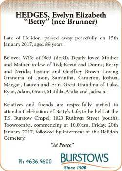 """HEDGES, Evelyn Elizabeth """"Betty"""" (nee Brunner) Late of Helidon, passed away peacefully on..."""