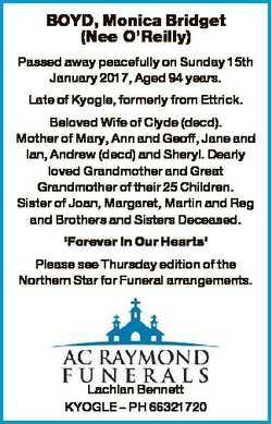 BOYD, Monica Bridget (Nee O'Reilly) Passed away peacefully on Sunday 15th January 2017, Aged 94...