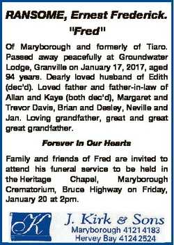 "RANSOME, Ernest Frederick. ""Fred"" Of Maryborough and formerly of Tiaro. Passed away peacef..."