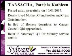 TANSACHA, Patricia Kathleen Passed away peacefully on 10/01/2017. Dearly loved Mother, Grandmother a...