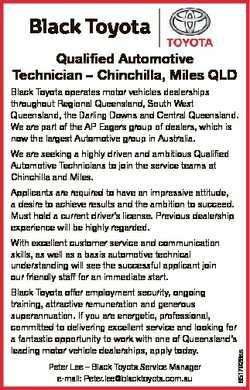 Black Toyota Qualified Automotive Technician - Chinchilla, Miles QLD Black Toyota operates motor veh...