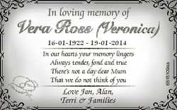 In loving memory of 16-01-1922 - 19-01-2014 In our hearts your memory lingers Always tender, fond an...