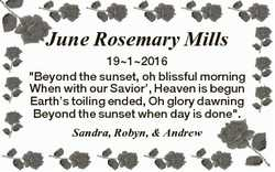 """June Rosemary Mills 1912016 """"Beyond the sunset, oh blissful morning When with our Savior',..."""