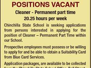 6521128aa CHINCHILLA STATE SCHOOL POSITIONS VACANT Cleaner - Permanent part time 20.25 hours per week Chinchilla State School is seeking applications from persons interested in applying for the position of Cleaner - Permanent Part Time within our School. Prospective employees must possess or be willing to apply for and be able ...