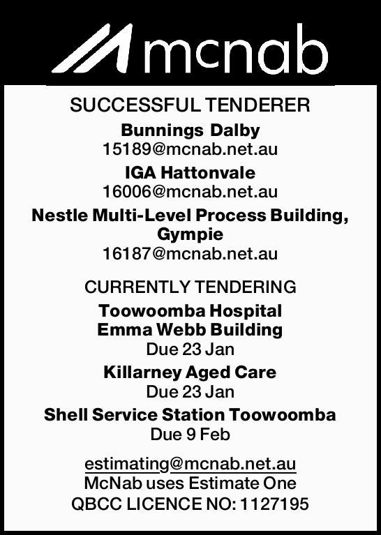 SUCCESSFUL TENDERER Bunnings Dalby 15189@mcnab.net.au IGA Hattonvale 16006@mcnab.net.au Nestle Mu...