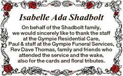 Isabelle Ada Shadbolt On behalf of the Shadbolt family, we would sincerely like to thank the staff a...
