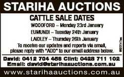 STARIHA AUCTIONS CATTLE SALE DATES 6523147aa WOODFORD - Monday 23rd January EUMUNDI - Tuesday 24th J...