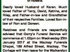 NASH, Garry Robert of Rosella Dearly loved Husband of Karen. Much loved Father of Terry, David, Katrina, and Riley, and Father-in-law and Grandfather of their respective Families. Loved Son-inlaw of Ron and Doreen. Relatives and Friends are respectfully advised that Garry's Funeral Service will commence at 1.00pm on ...