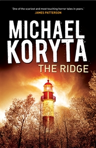 The Ridge is a chilling, thrilling novel.