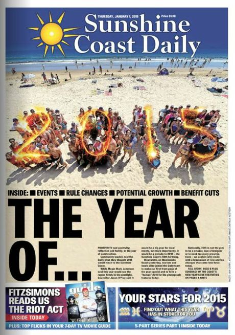 The Sunshine Coast Daily's first edition for 2015, featuring you.