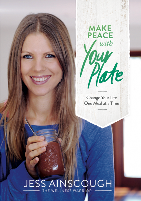 Jess Ainscough's book, Make Peace With Your Plate