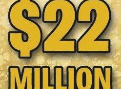 An amazing chance to win $22m