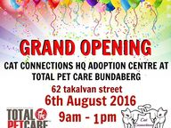 Cat Connections HQ are opening their Adoption Centre at Total Pet Care. There will be plenty of specials in-store, and heaps of Cats and Kittens for adoption.