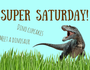 The perfect day for anyone who is obsessed with Dinosaurs. A realistic interactive T-Rex will be there to meet! Plus lots more fun!