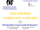 "The Sunshine Coast Youth Orchestra will be presenting a ""Jazz Themed Community Concert"" at Lifepointe Baptist Church from 5pm on Saturday August 27, 2016"