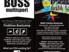 BOSS Triathlon Bootcamp 2016 - ​September school holidays. Open to beginners and seasoned athletes. Boys & girls aged 5-17yrs and ladies 18+. Come and try a Tri