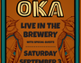 OKA live in ' The Brewery '