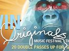 WIN A DOUBLE PASS TO THE ORIGINALS MUSIC FESTIVAL!