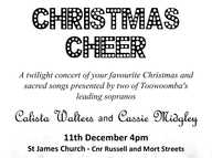 Ascent Vocal Studio presents a twilight  concert of your favourite Christmas and sacred songs presented by two of Toowoomba's leading sopranos - Calista Walters