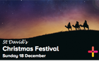 Everyone is invited to St David's Christmas Festival. Celebrate Christmas with family, friends and neighbours.
