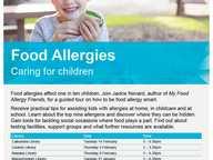 Food Allergies - Caring for children.  Food allergies affect one in ten children.