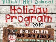 EASTER HOLIDAY PROGRAM Visual Art April 4th-8t