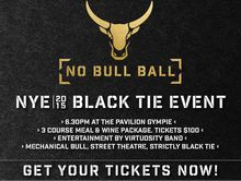 NO BULL BALL - NEW YEARS EVE EVENT!