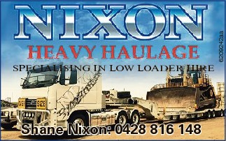SPECIALISING IN LOW LOADER HIRE Shane Nixon: 0428 816 148
