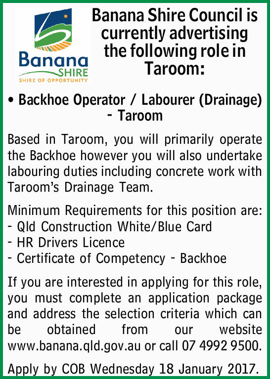 Banana Shire Council is currently advertising the following role in Taroom: Backhoe Operator / La...