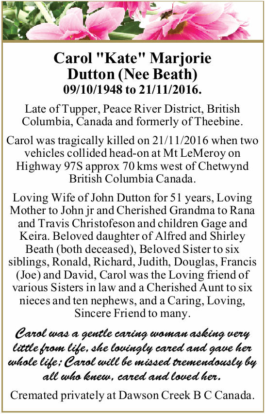 09/10/1948 to 21/11/2016.   Late of Tupper, Peace River District, British Columbia, Can...