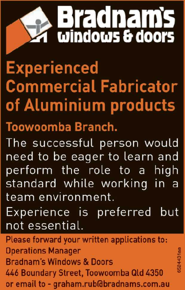 Bradnam's Windows & Doors   Are looking for an experienced Commercial Fabricator of A...