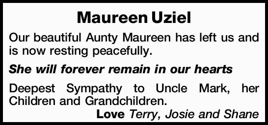 Our beautiful Aunty Maureen has left us and is now resting peacefully.