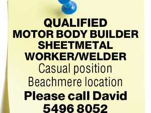 QUALIFIED MOTOR BODY BUILDER SHEETMETAL WORKER/WELDER