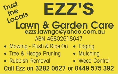 EZZ'S Lawn & Garden Care   ezzs.lawngc@yahoo.com.au   ABN 46802618647    M...