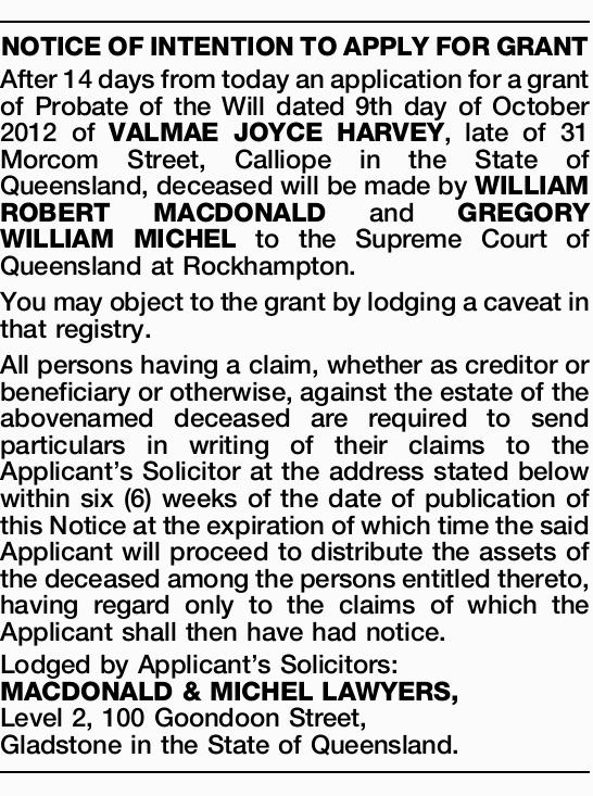 NOTICEOFINTENTIONTOAPPLYFORGRANT After 14 days from today an application for a grant of Probate o...