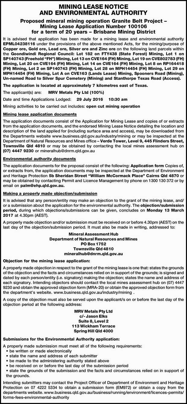 MINING LEASE NOTICE AND ENVIRONMENTAL AUTHORITY Proposed mineral mining operation Granite Belt Pr...