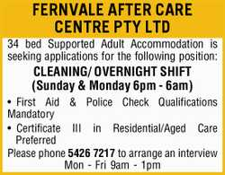 FERNVALE AFTER CARE CENTRE PTY LTD   34 bed Supported Adult Accommodation is seeking applicat...