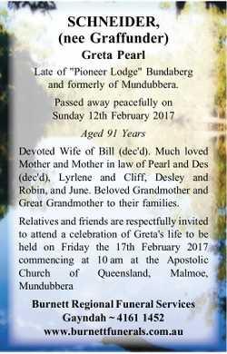 SCHNEIDER, (nee Graffunder) Greta Pearl Late of Pioneer Lodge Bundaberg and formerly of Mundubber...