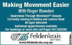 Making Movement Easier With Roger Bowden www.feldenkrais.org.au 6476186ab Awareness Through Movement...