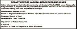 DEPARTMENT OF NATURAL RESOURCES AND MINES Notice is hereby given that I intend in conformity with th...