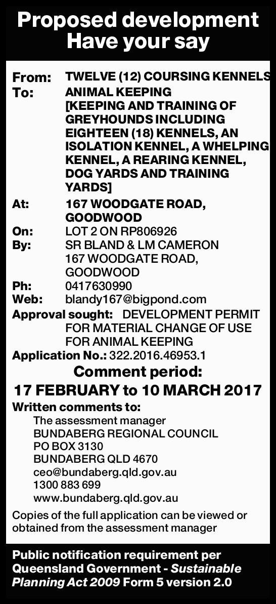 Proposed development Have your say From: TWELVE (12) COURSING KENNELS To: ANIMAL KEEPING [KEEPING...
