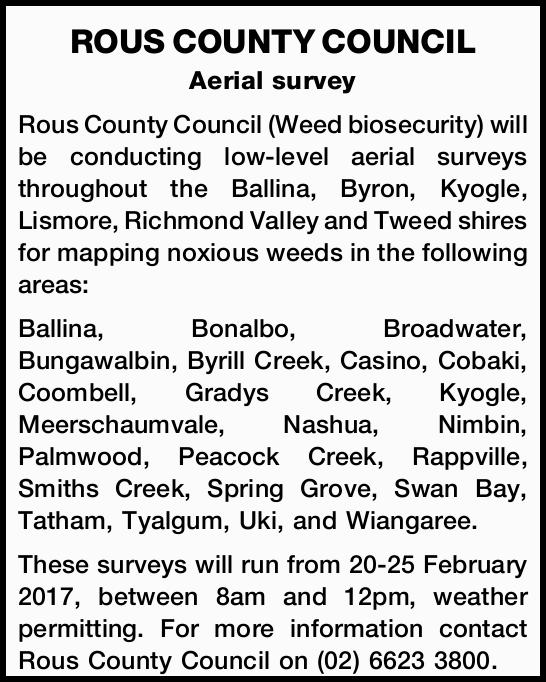 ROUS COUNTY COUNCIL Aerial survey Rous County Council (Weed biosecurity) will be conducting low-l...
