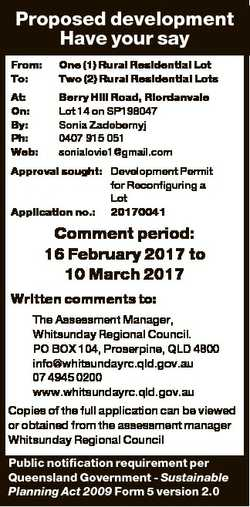 Proposed development Have your say From: To: One (1) Rural Residential Lot Two (2) Rural Residential...