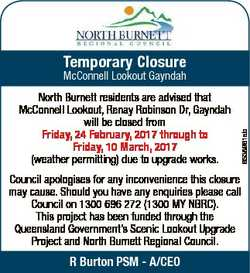 Temporary Closure North Burnett residents are advised that McConnell Lookout, Renay Robinson Dr, Gay...
