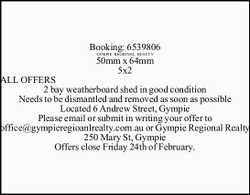 ALL OFFERS 2 bay weatherboard shed in good condition Needs to be dismantled and removed as soon a...