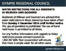 GYMPIE REGIONAL COUNCIL WATER RESTRICTIONS FOR ALL RESIDENTS IN KILKIVAN AND GOOMERI Residents of Ki...
