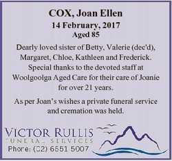 COX, Joan Ellen 14 February, 2017 Aged 85 Dearly loved sister of Betty, Valerie (dec'd), Margare...