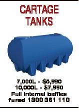 CARTAGE TANKS 7,000L - $5,990 10,000L - $7,990 Full Internal baffles fured 1300 361 110