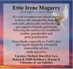 Ettie Irene Magarry 22/1/1932   13/11/2016 We wish to express our sincere thanks to those who attend...