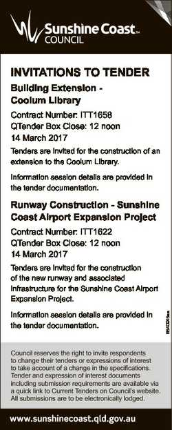 INVITATIONS TO TENDER Building Extension Coolum Library Contract Number: ITT1658 QTender Box Close:...